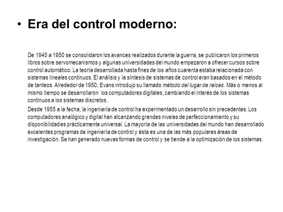 Era del control moderno: De 1945 a 1950 se consolidaron los avances realizados durante la guerra, se publicaron los primeros libros sobre servomecanis