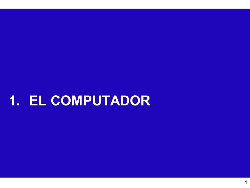El Computador 12 El Pasado El grado de integración ha ido en aumento: ENIAC en un chip 1997 Tecnología de 500 nm Intel Core i7 2008 Tecnología de 45 nm Tecnología de 8 µm = 8000 nm Intel 4004 1971