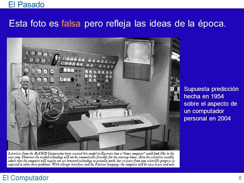 El Computador Para disminuir el consumo de potencia se puede: Disminuir la tensión de alimentación (V) (Ha pasado de 5 V a poco más de 1 V) Disminuir la frecuencia (F) La capacidad (C) depende del número de transistores, la tecnología y su interconexión.
