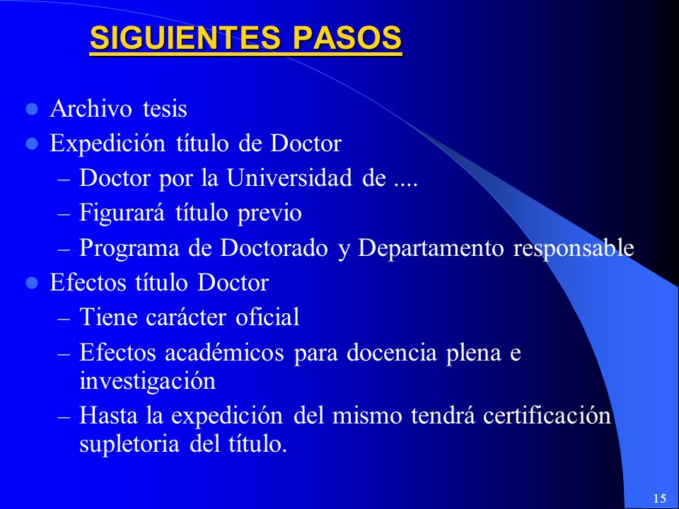 15 Archivo tesis Expedición título de Doctor – Doctor por la Universidad de....