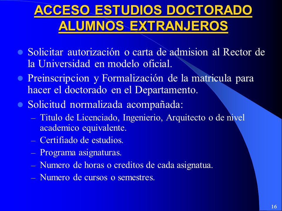 16 Solicitar autorización o carta de admision al Rector de la Universidad en modelo oficial.