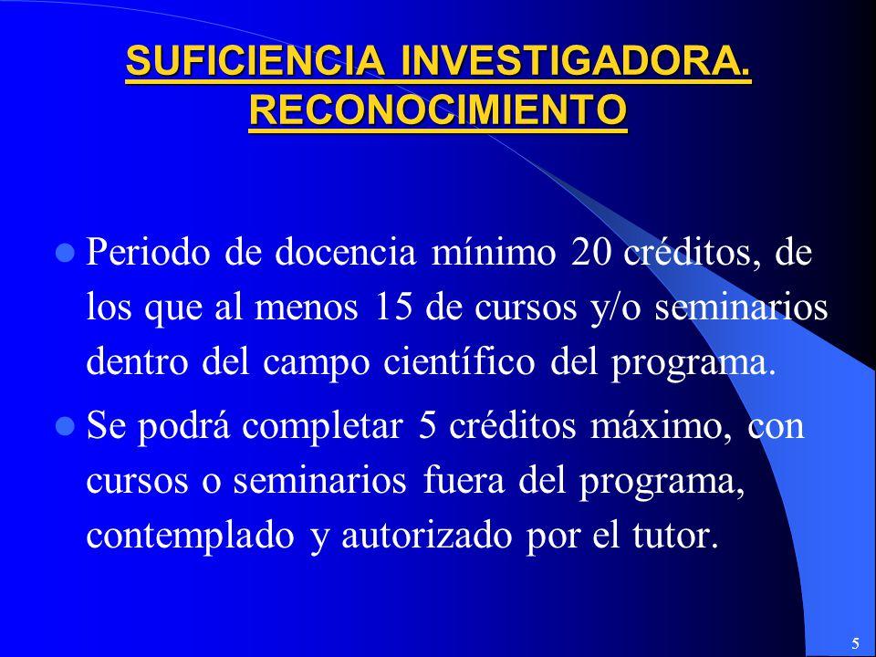 5 SUFICIENCIA INVESTIGADORA.