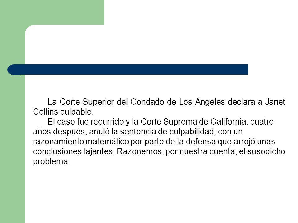 La Corte Superior del Condado de Los Ángeles declara a Janet Collins culpable. El caso fue recurrido y la Corte Suprema de California, cuatro años des