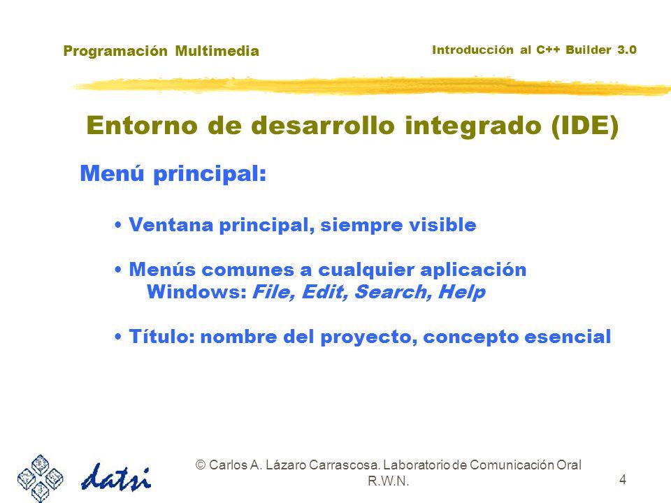 Programación Multimedia Introducción al C++ Builder 3.0 © Carlos A. Lázaro Carrascosa. Laboratorio de Comunicación Oral R.W.N. 4 Menú principal: Venta
