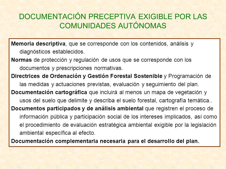 DOCUMENTACIÓN PRECEPTIVA EXIGIBLE POR LAS COMUNIDADES AUTÓNOMAS Memoria descriptiva, que se corresponde con los contenidos, análisis y diagnósticos es