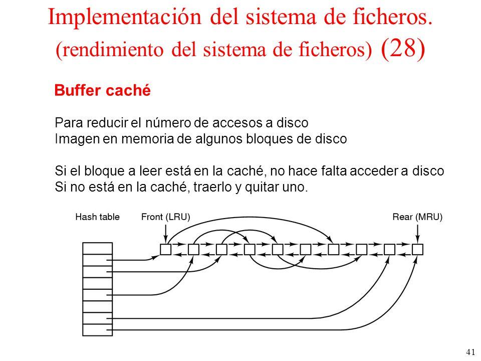 41 Implementación del sistema de ficheros.