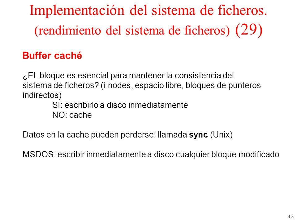 42 Implementación del sistema de ficheros.