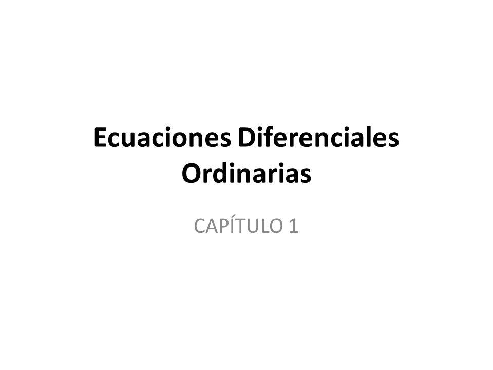 Ecuaciones Diferenciales Ordinarias CAPÍTULO 1