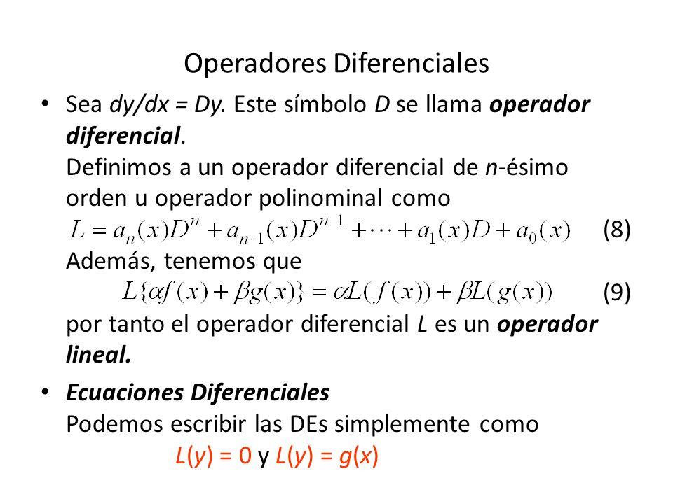 Sea dy/dx = Dy.Este símbolo D se llama operador diferencial.
