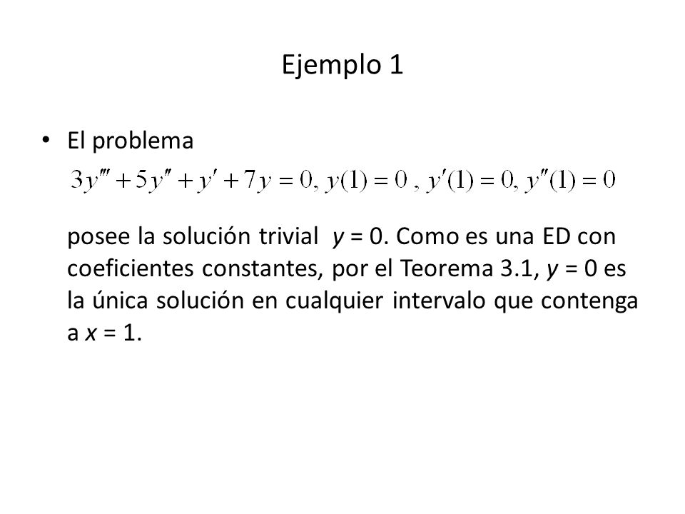 Ejemplo 4 (2) m 2 + 8m + 16 = 0, m = 4, 4 x(t) = c 1 e -4t + c 2 t e -4t (18) Condiciones iniciales: x(0) = 0, x(0) = 3, luego x(t) = 3t e -4t (19) Fig 3.27.