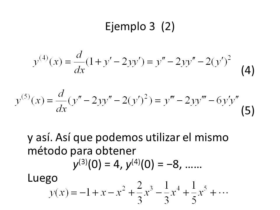 (4) (5) y así.