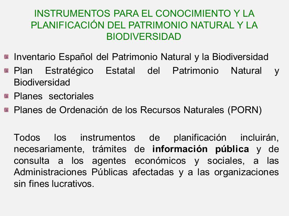 Inventario Español del Patrimonio Natural y la Biodiversidad Plan Estratégico Estatal del Patrimonio Natural y Biodiversidad Planes sectoriales Planes
