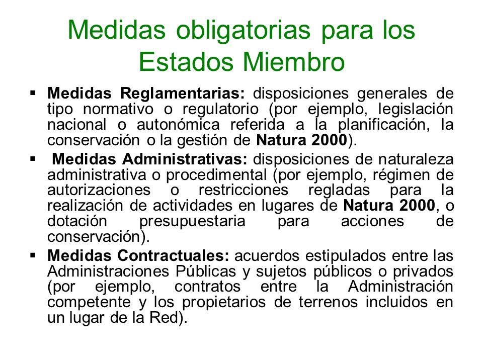 Medidas obligatorias para los Estados Miembro Medidas Reglamentarias: disposiciones generales de tipo normativo o regulatorio (por ejemplo, legislació