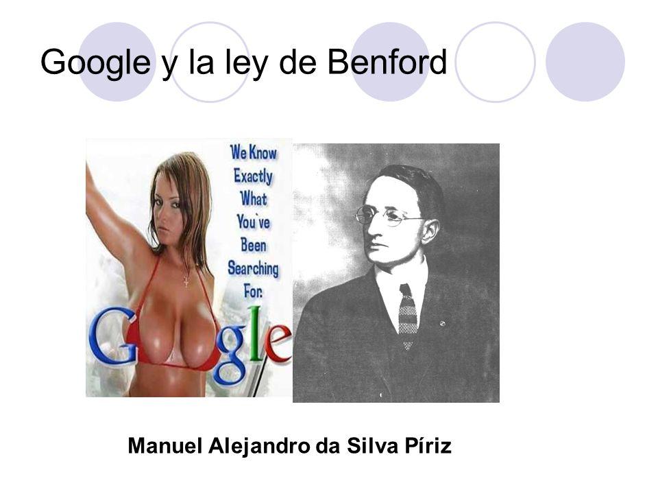 Google y la ley de Benford Manuel Alejandro da Silva Píriz