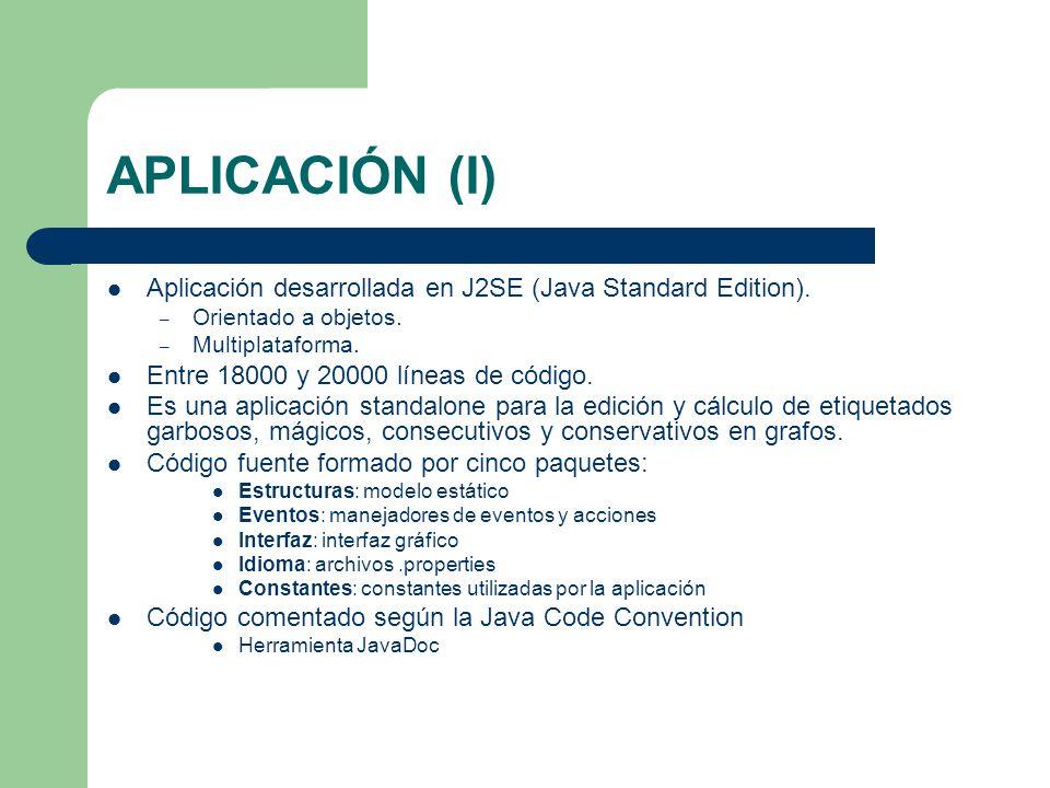 APLICACIÓN (I) Aplicación desarrollada en J2SE (Java Standard Edition). – Orientado a objetos. – Multiplataforma. Entre 18000 y 20000 líneas de código