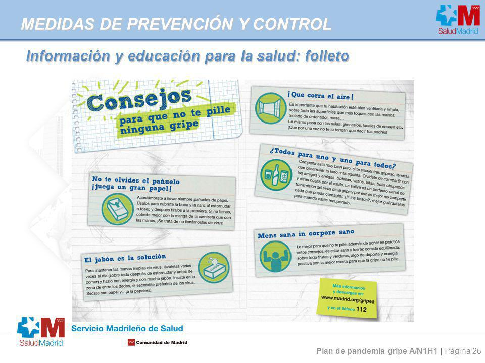 Plan de pandemia gripe A/N1H1 | Página 26 Información y educación para la salud: folleto MEDIDAS DE PREVENCIÓN Y CONTROL
