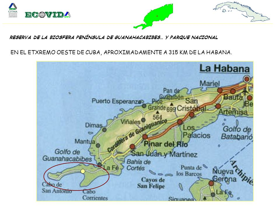 BIENVENIDOS PARQUE NACIONAL GUANAHACABIBES, RESERVA DE LA BIOSFERA