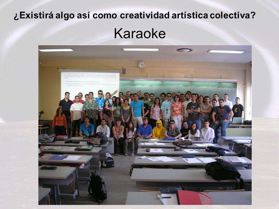 ¿Existirá algo así como creatividad artística colectiva? Karaoke