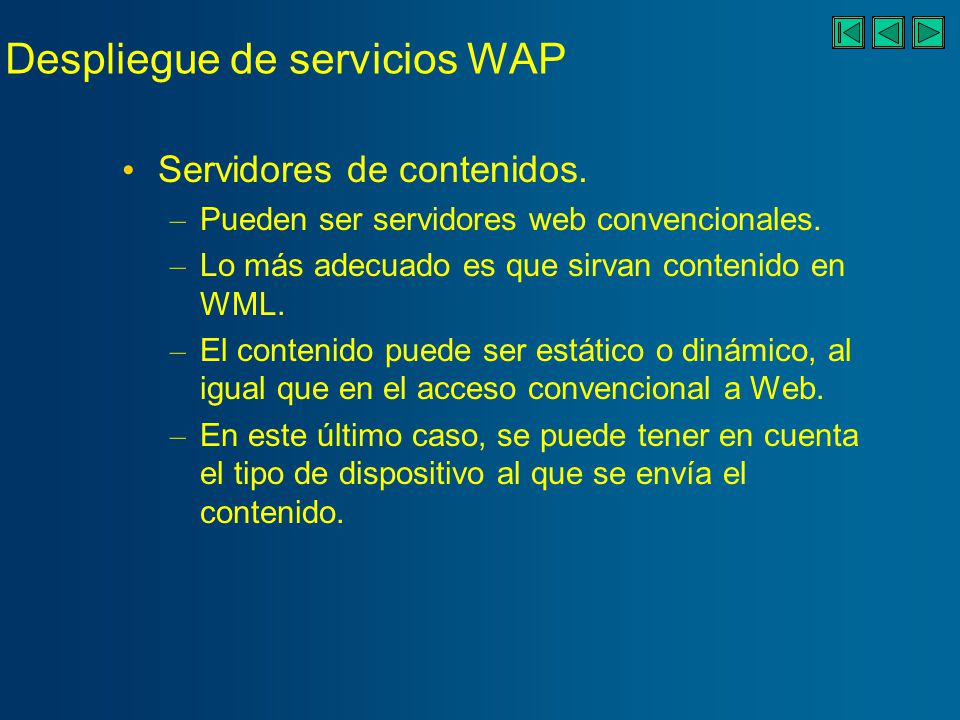 Despliegue de servicios WAP Servidores de contenidos.