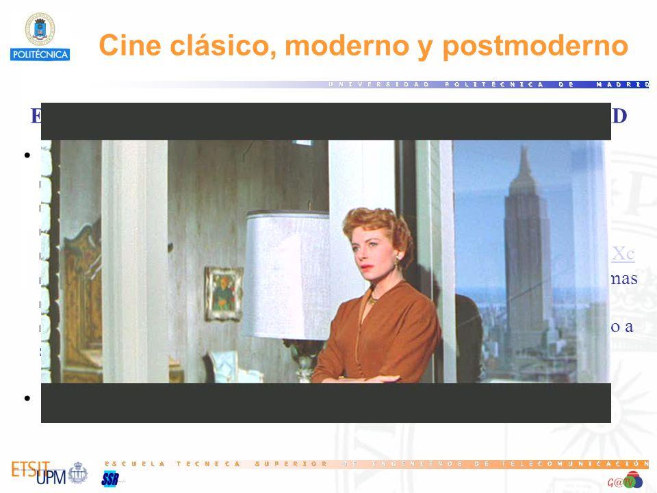 ENFOQUE ARTÍSTICO DE CLASICISMO Y MODERNIDAD Cine clásico-Renacimiento-Novela s.XIX l Fuertes personalidades artísticas por encima de encargos y mecen