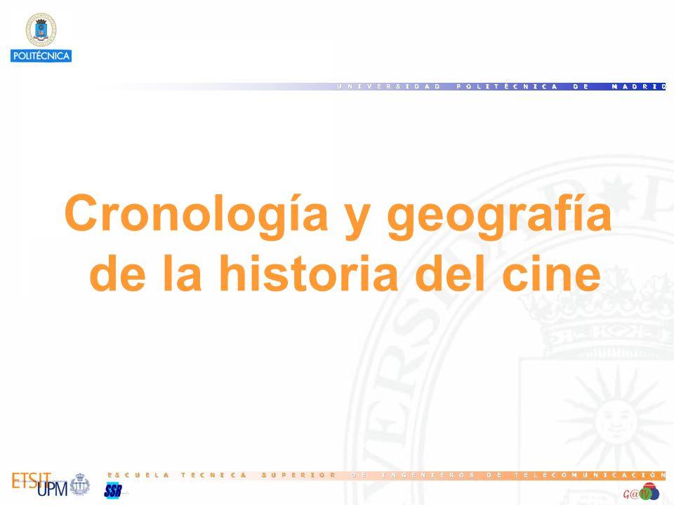 Cronología y geografía de la historia del cine