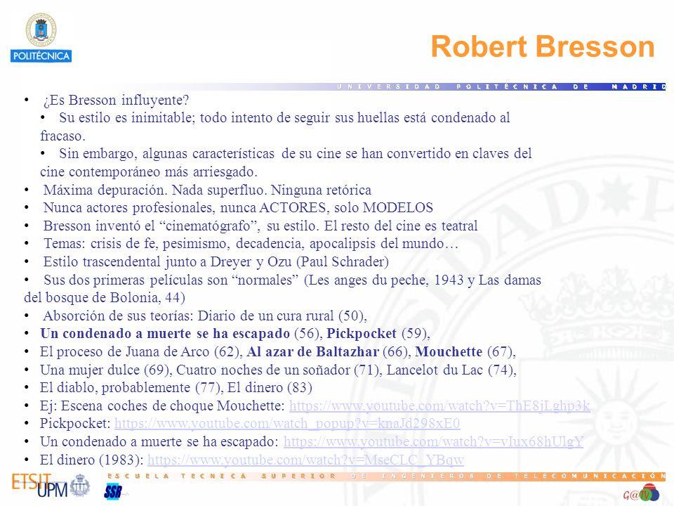 Robert Bresson ¿Es Bresson influyente.