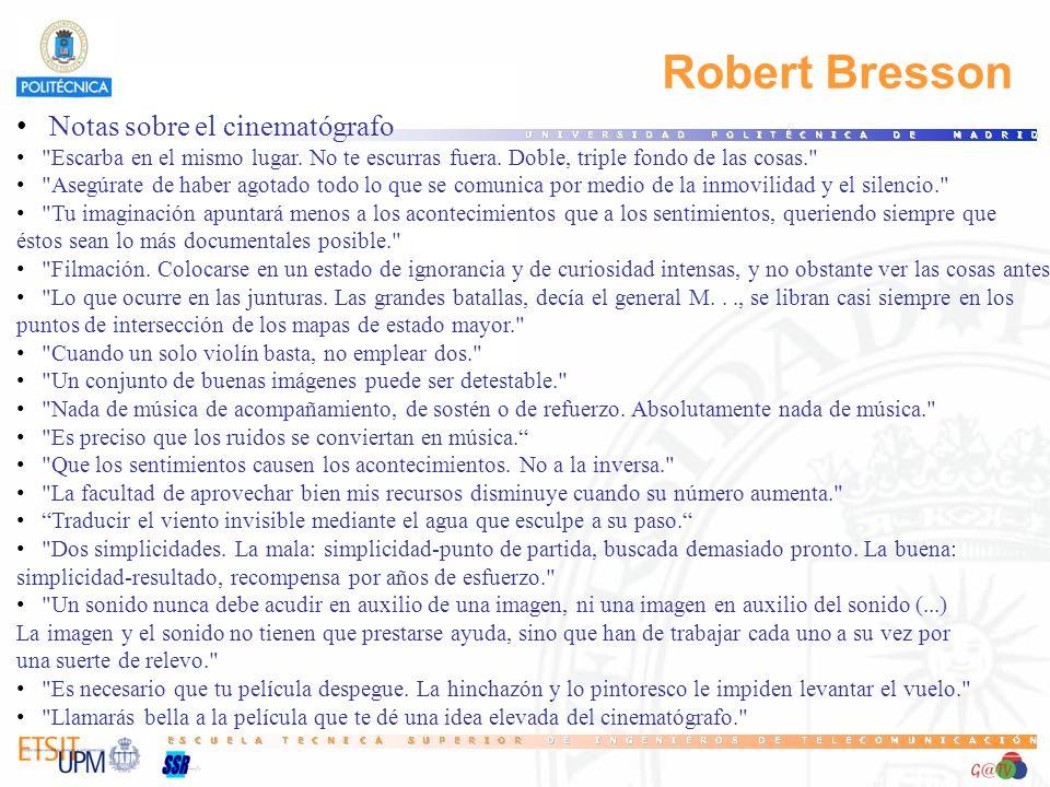 Robert Bresson Notas sobre el cinematógrafo Escarba en el mismo lugar.