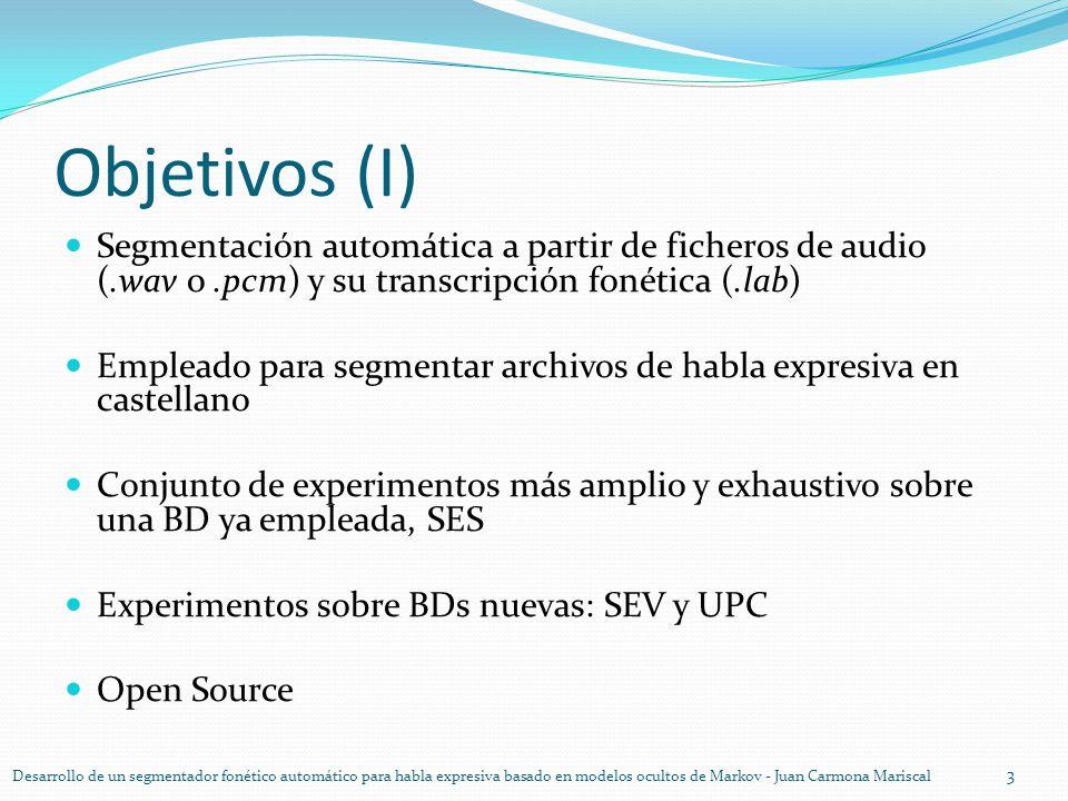 Objetivos (I) Segmentación automática a partir de ficheros de audio (.wav o.pcm) y su transcripción fonética (.lab) Empleado para segmentar archivos d