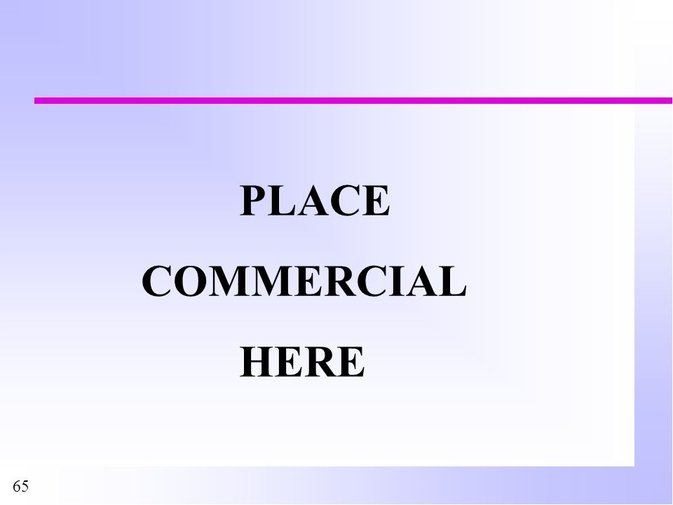 65 PLACE COMMERCIAL HERE