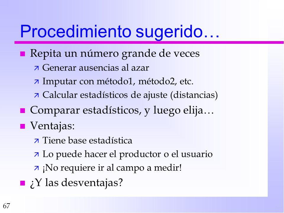 67 Procedimiento sugerido… n Repita un número grande de veces ä Generar ausencias al azar ä Imputar con método1, método2, etc.