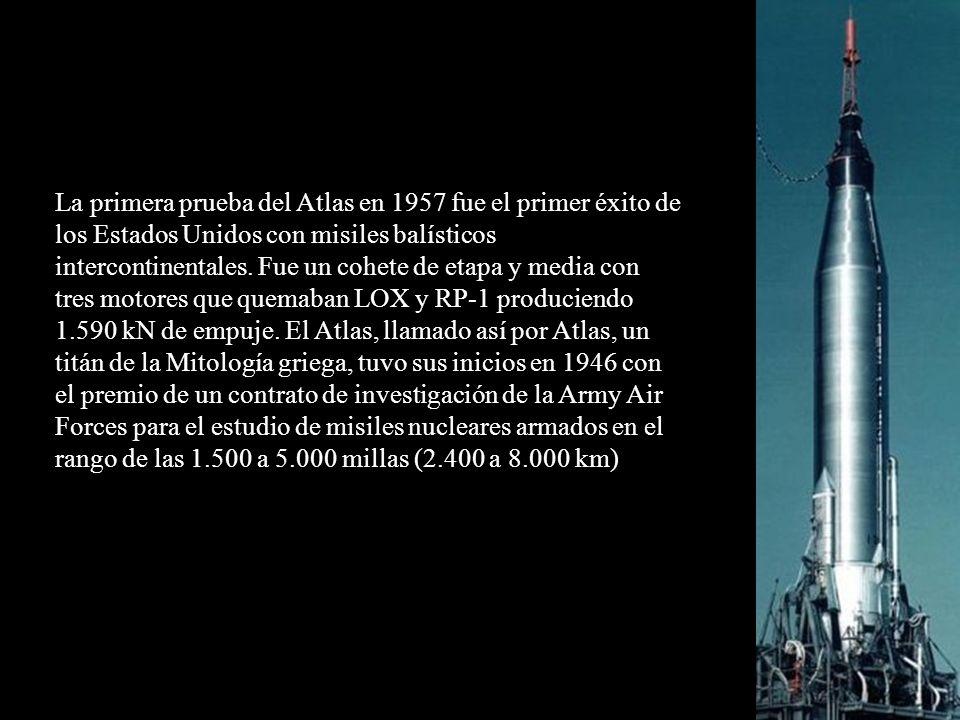 La primera prueba del Atlas en 1957 fue el primer éxito de los Estados Unidos con misiles balísticos intercontinentales. Fue un cohete de etapa y medi
