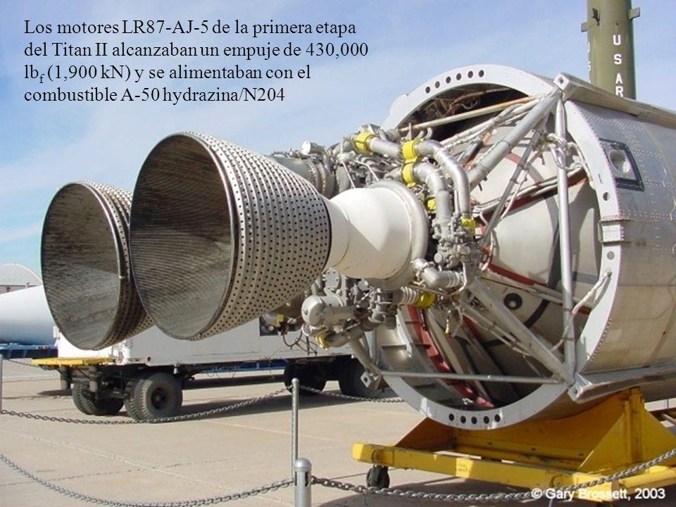 Los motores LR87-AJ-5 de la primera etapa del Titan II alcanzaban un empuje de 430,000 lb f (1,900 kN) y se alimentaban con el combustible A-50 hydrazina/N204