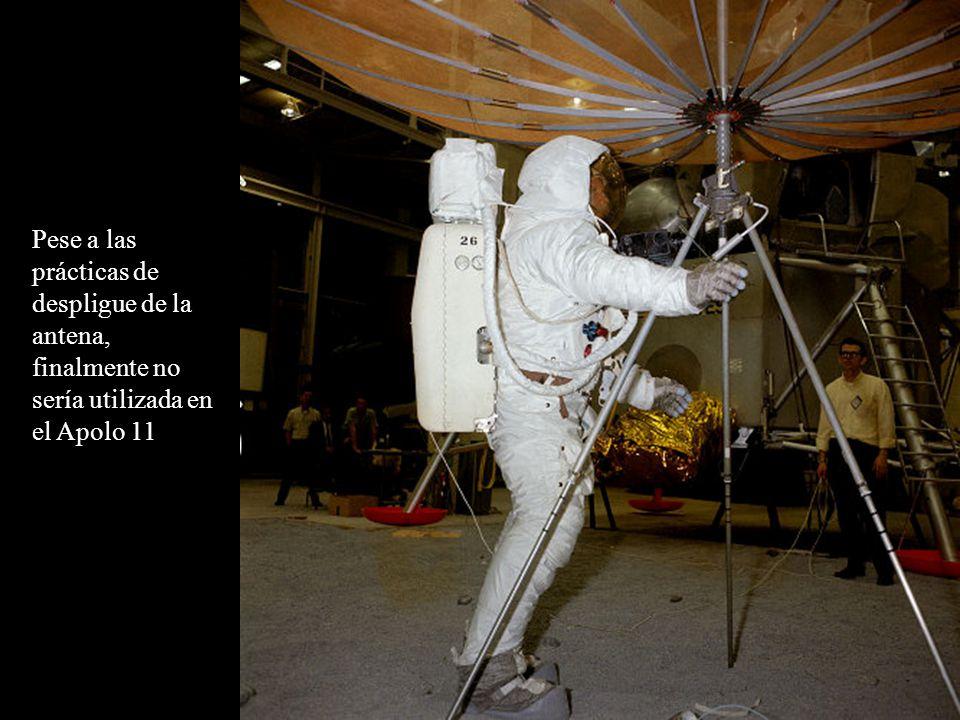Pese a las prácticas de despligue de la antena, finalmente no sería utilizada en el Apolo 11