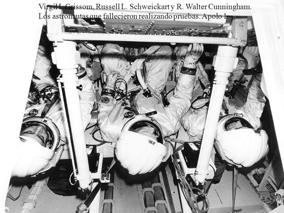 Virgil I.Grissom, Russell L. Schweickart y R. Walter Cunningham.