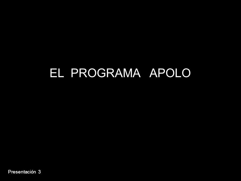 EL PROGRAMA APOLO Presentación 3