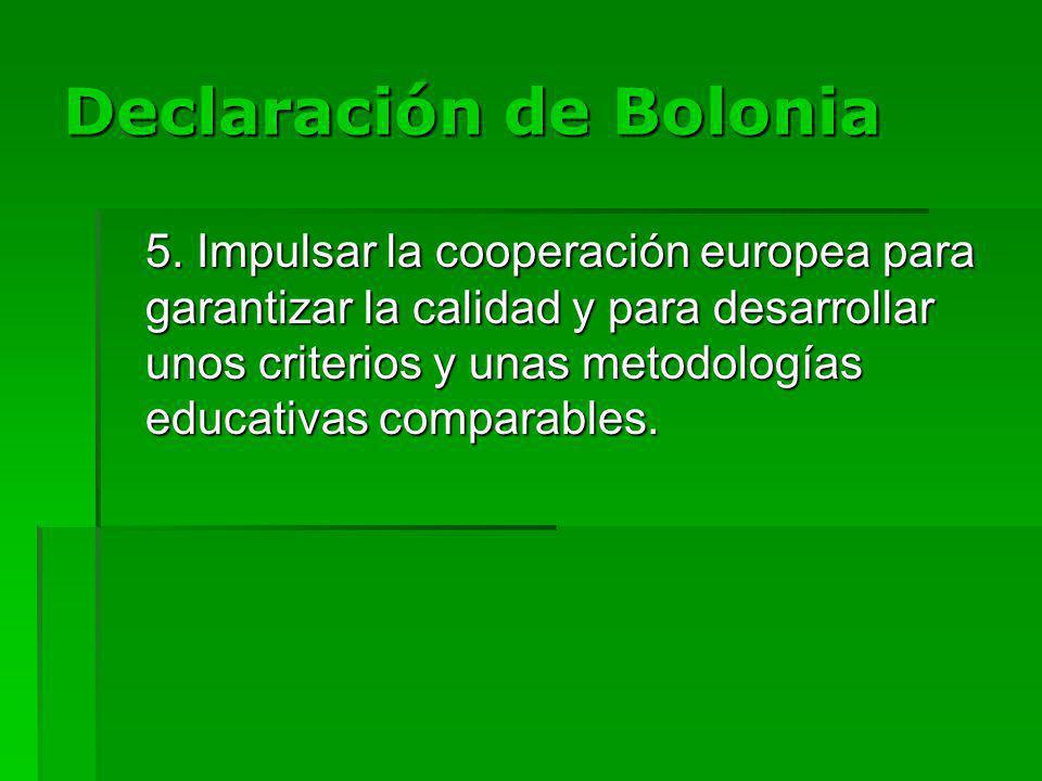 Declaración de Bolonia 5.