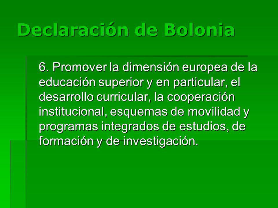 Declaración de Bolonia 6.