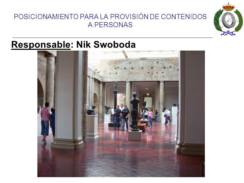 POSICIONAMIENTO PARA LA PROVISIÓN DE CONTENIDOS A PERSONAS Responsable: Nik Swoboda