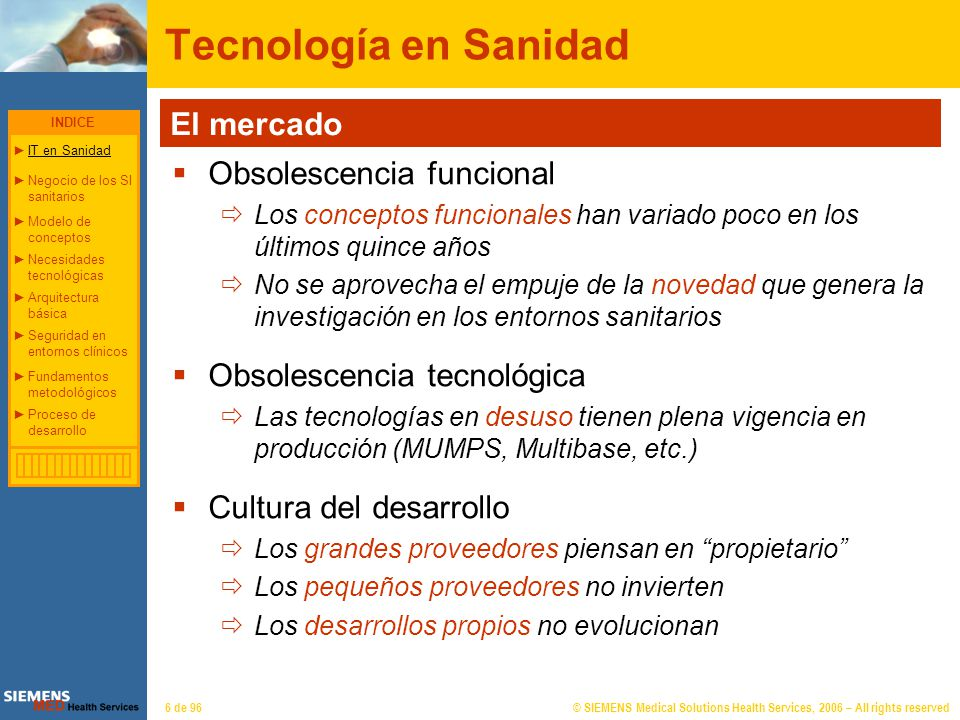 © SIEMENS Medical Solutions Health Services, 2006 – All rights reserved67 de 96 Fundamentos metodológicos