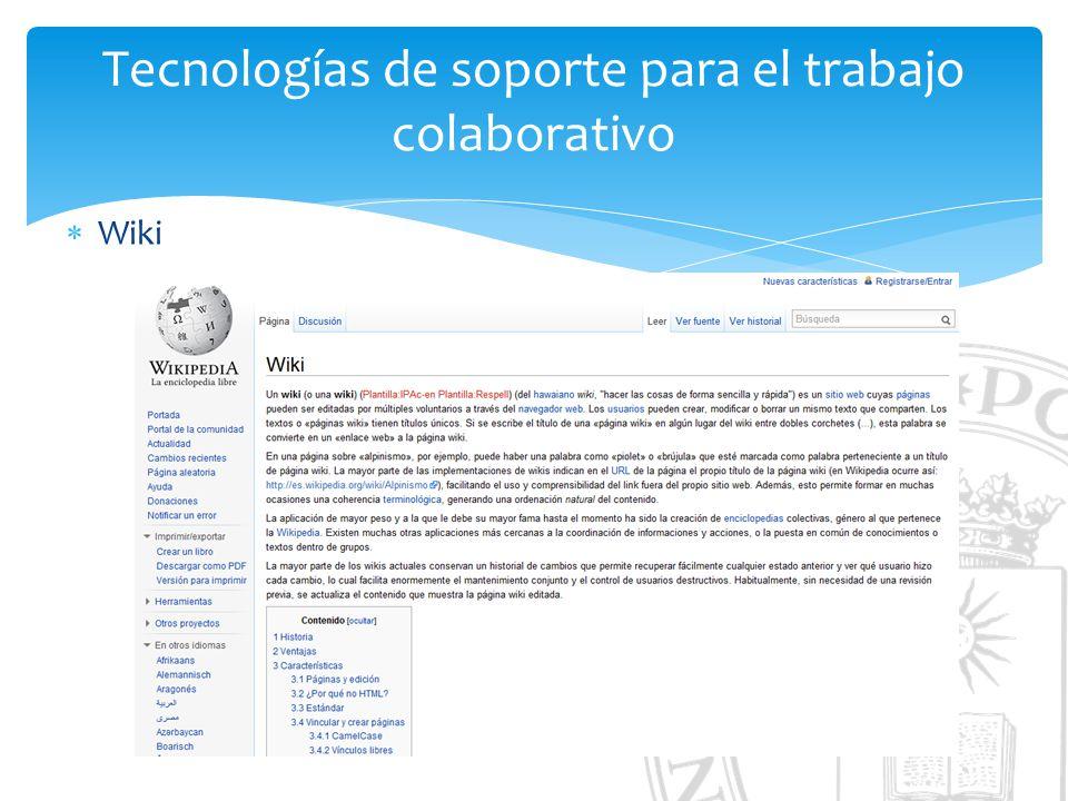 Tecnologías de soporte para el trabajo colaborativo Wiki