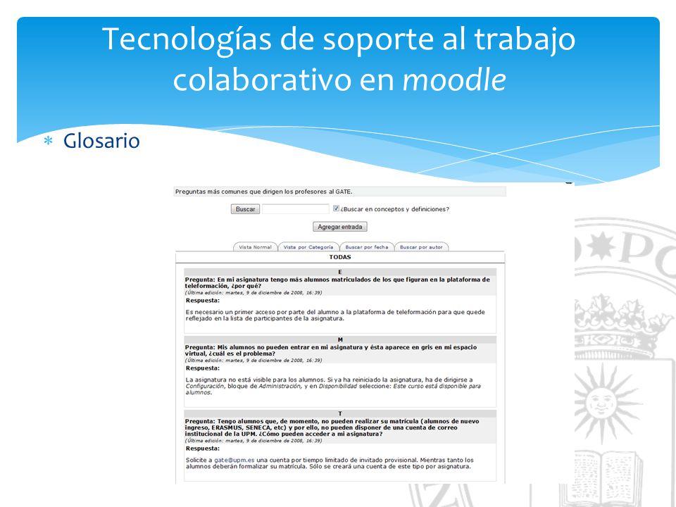 Tecnologías de soporte al trabajo colaborativo en moodle Glosario