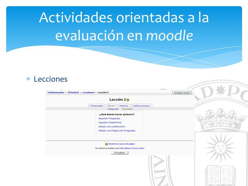 Actividades orientadas a la evaluación en moodle Lecciones