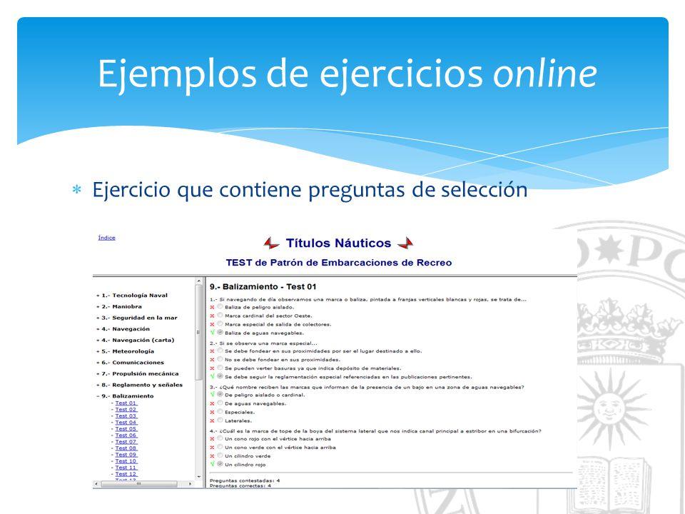 Ejemplos de ejercicios online Ejercicio que contiene preguntas de selección