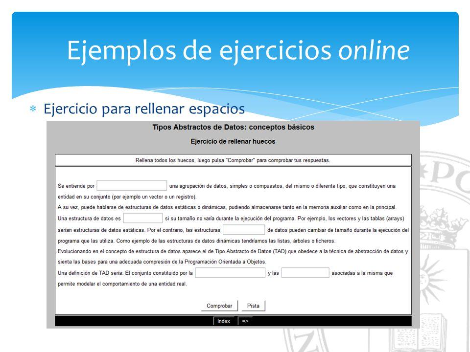 Ejemplos de ejercicios online Ejercicio para rellenar espacios