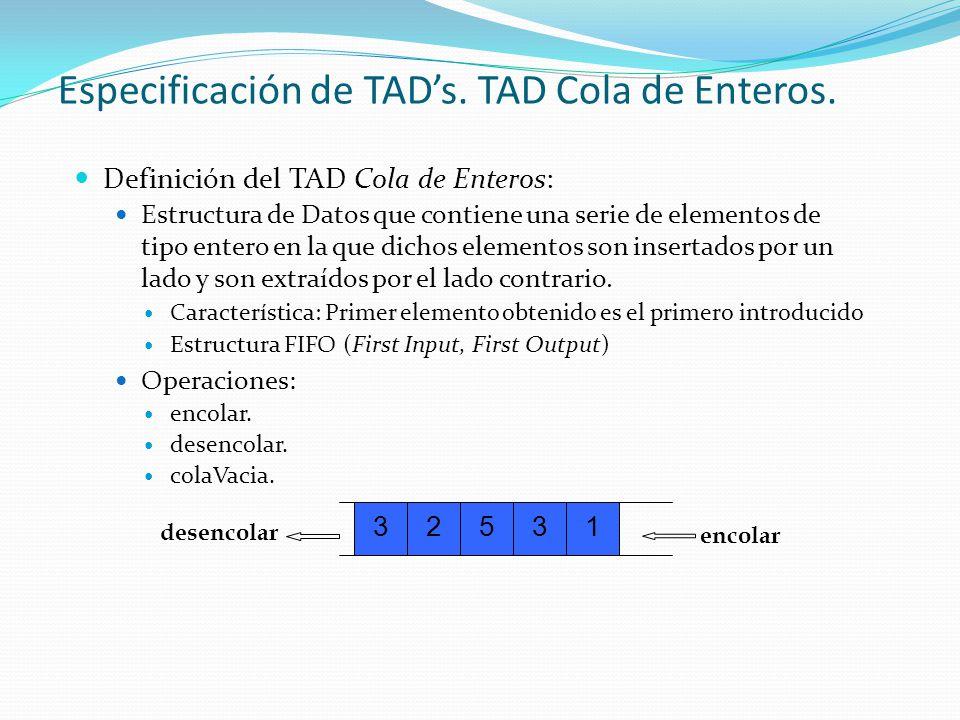 Especificación de TADs.TAD Cola de Enteros.