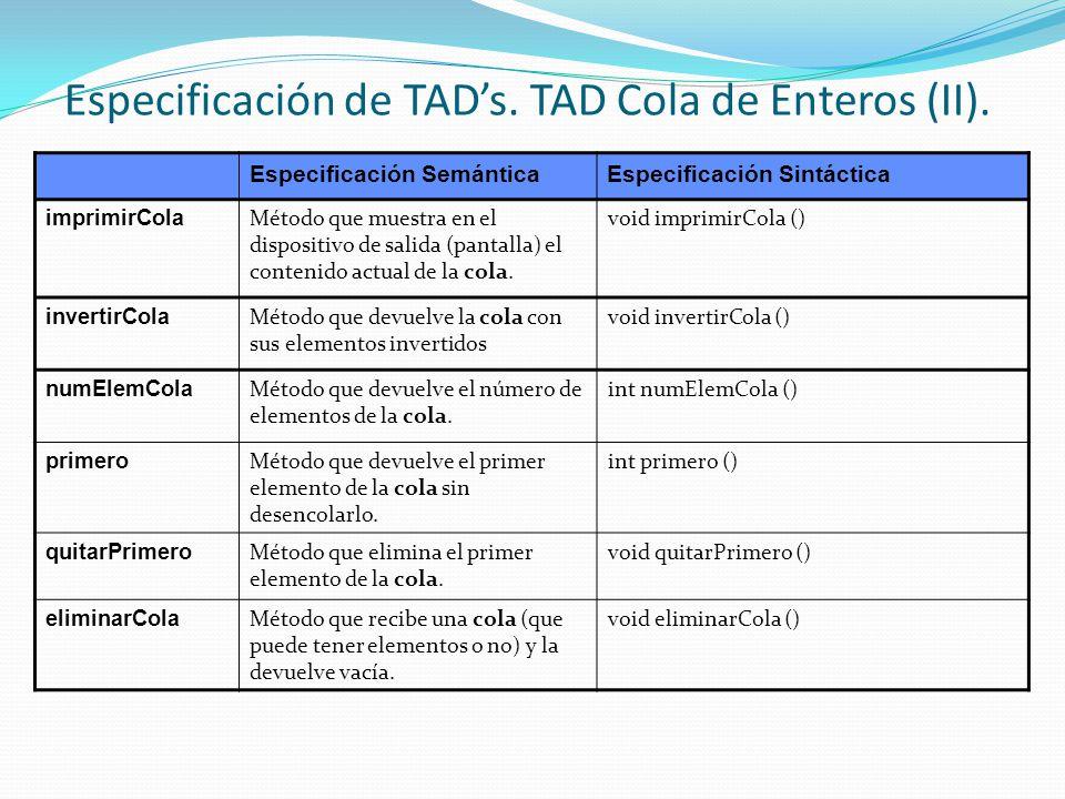 Especificación de TADs.TAD Cola de Enteros (II).