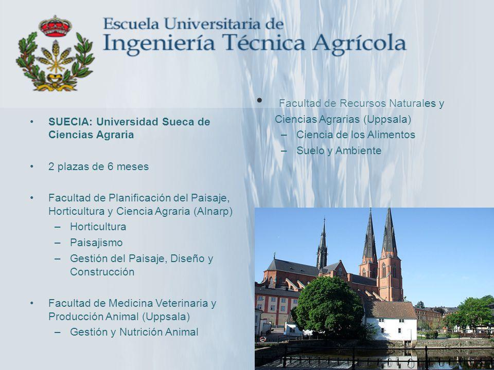SUECIA: Universidad Sueca de Ciencias Agraria 2 plazas de 6 meses Facultad de Planificación del Paisaje, Horticultura y Ciencia Agraria (Alnarp) –Hort