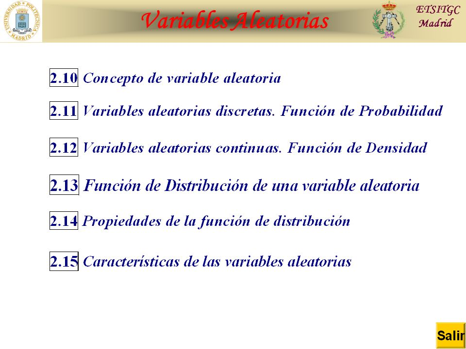 Variables Aleatorias ETSITGC Madrid