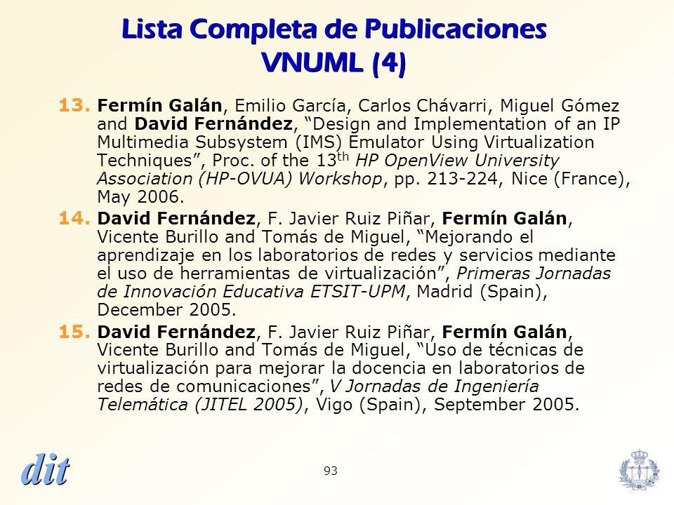 dit 93 Lista Completa de Publicaciones VNUML (4) 13. Fermín Galán, Emilio García, Carlos Chávarri, Miguel Gómez and David Fernández, Design and Implem