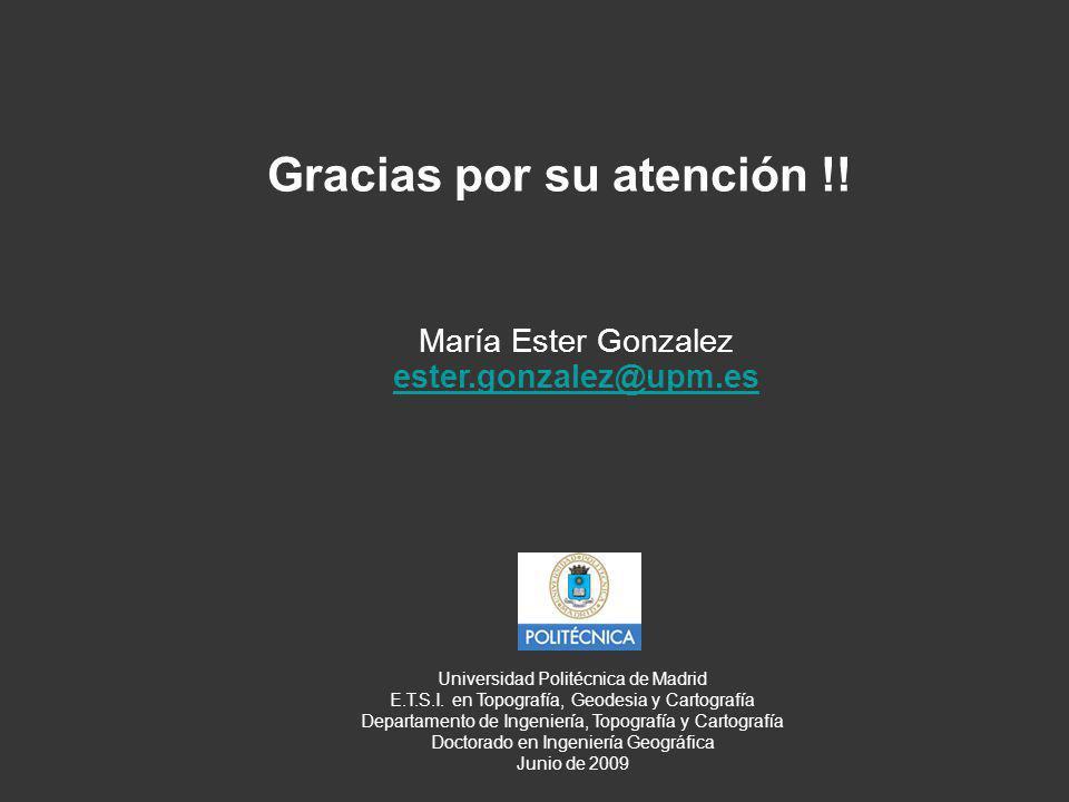 Gracias por su atención !.Universidad Politécnica de Madrid E.T.S.I.